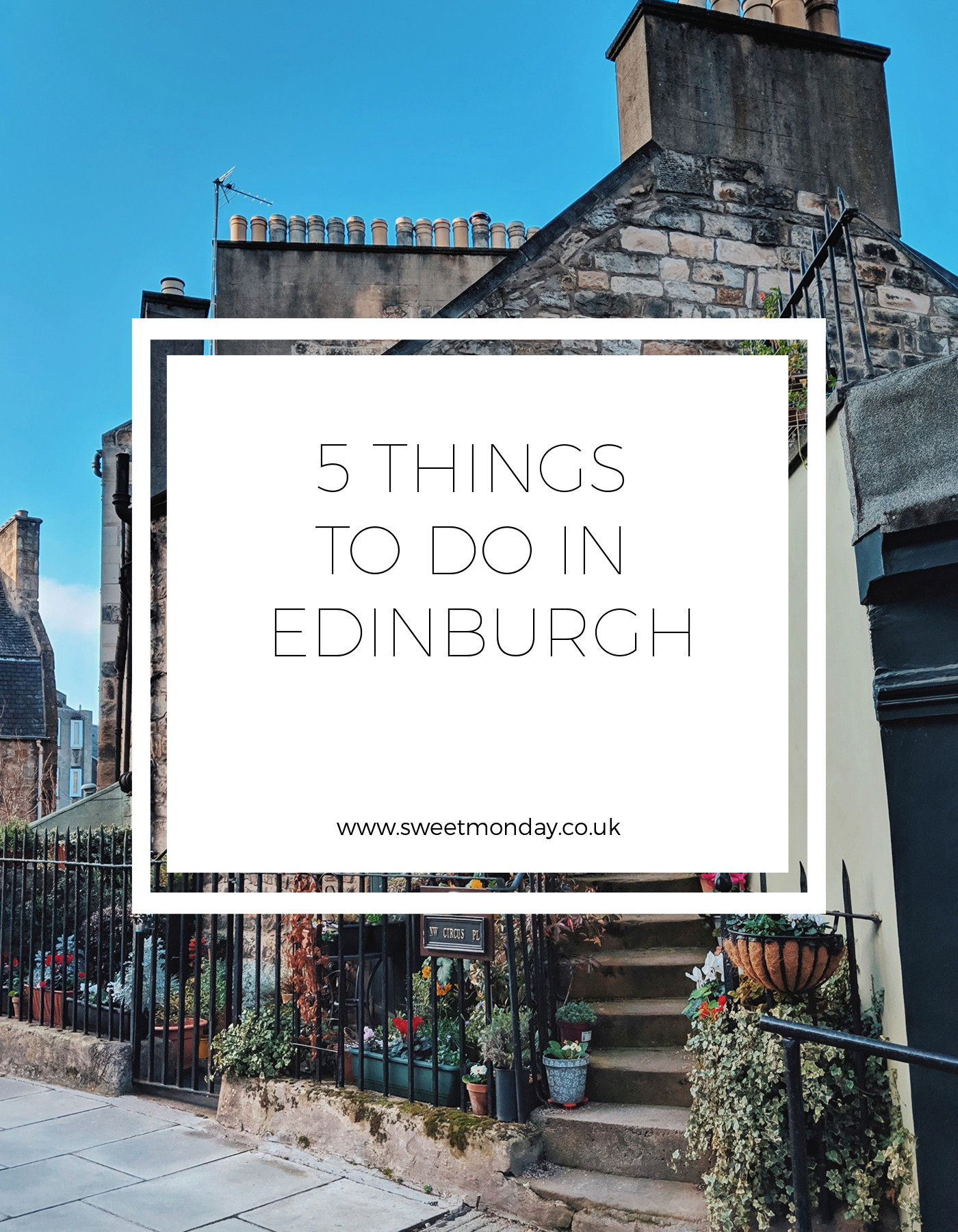 5 Things to do in Edinburgh