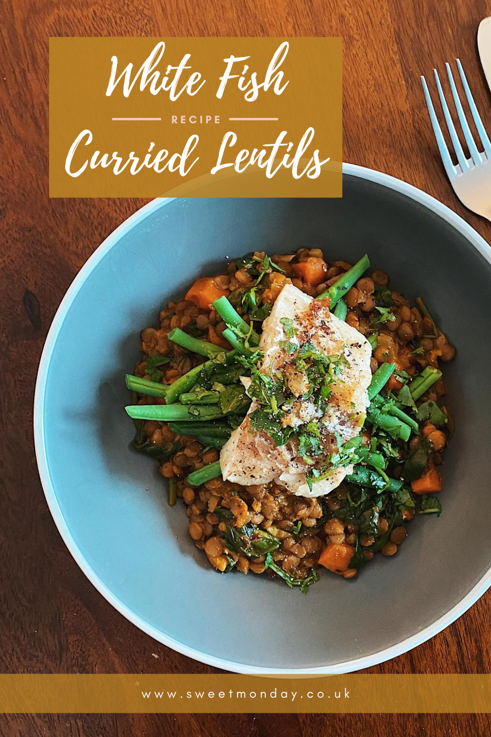 White Fish with Curried Lentils Pinterest
